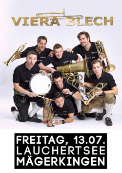 13.07.2018: Ticket für Viera Blech bei Rock und Blasmusik am See