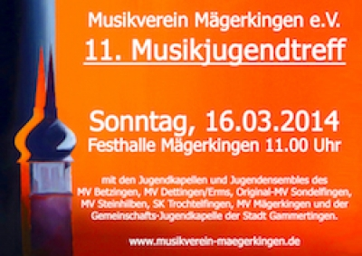 11. Musikjugendtreff in der Festhalle Mägerkingen am 16.03.2014